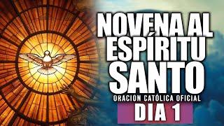 Novena al Espíritu Santo//Día 1//Hoy Viernes 22 de Mayo de 2020