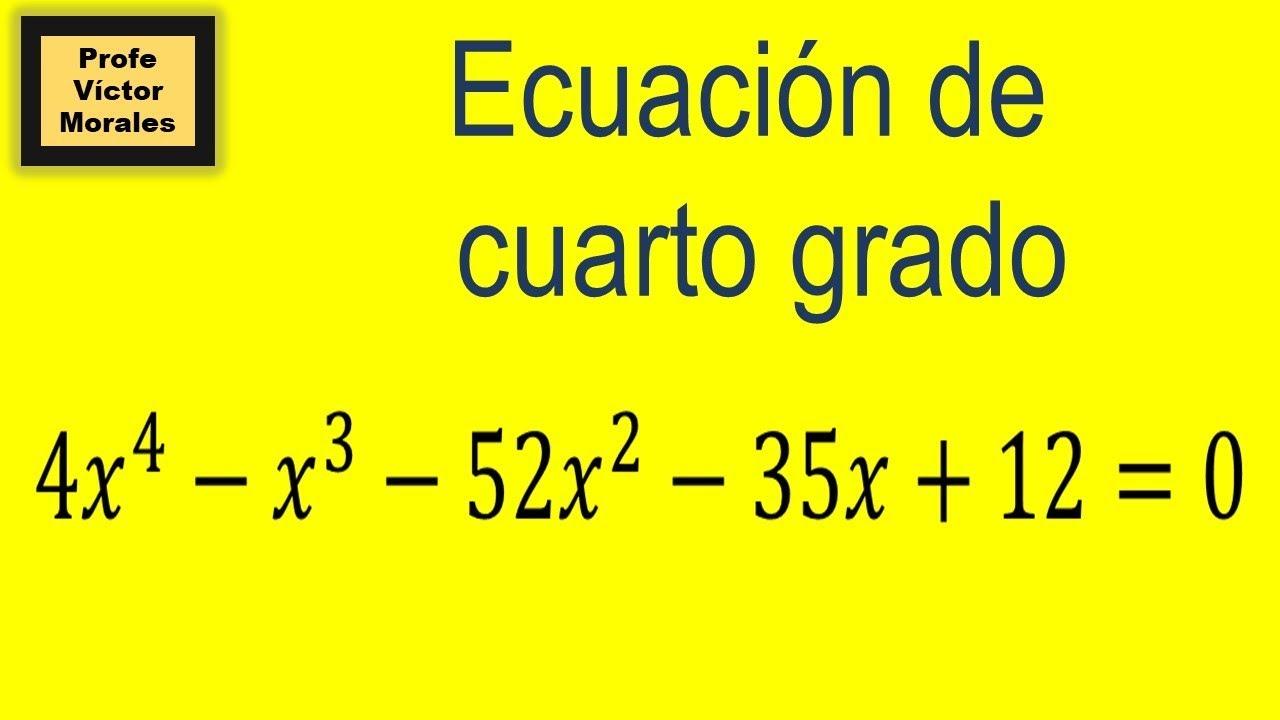 Solución de Ecuación de cuarto grado. Ej-1 - YouTube