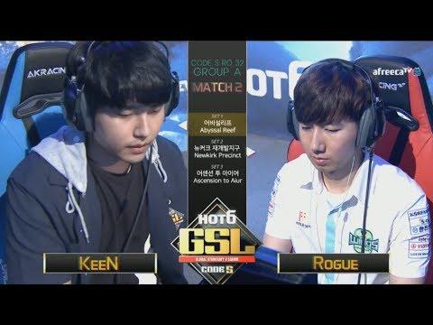 [2017 GSL Season 3]Code S Ro.32 Group A Match2 KeeN vs Rogue