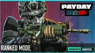 PAYDAY CRIME WAR - Ranked Mode I BETA Gameplay (Android) HD