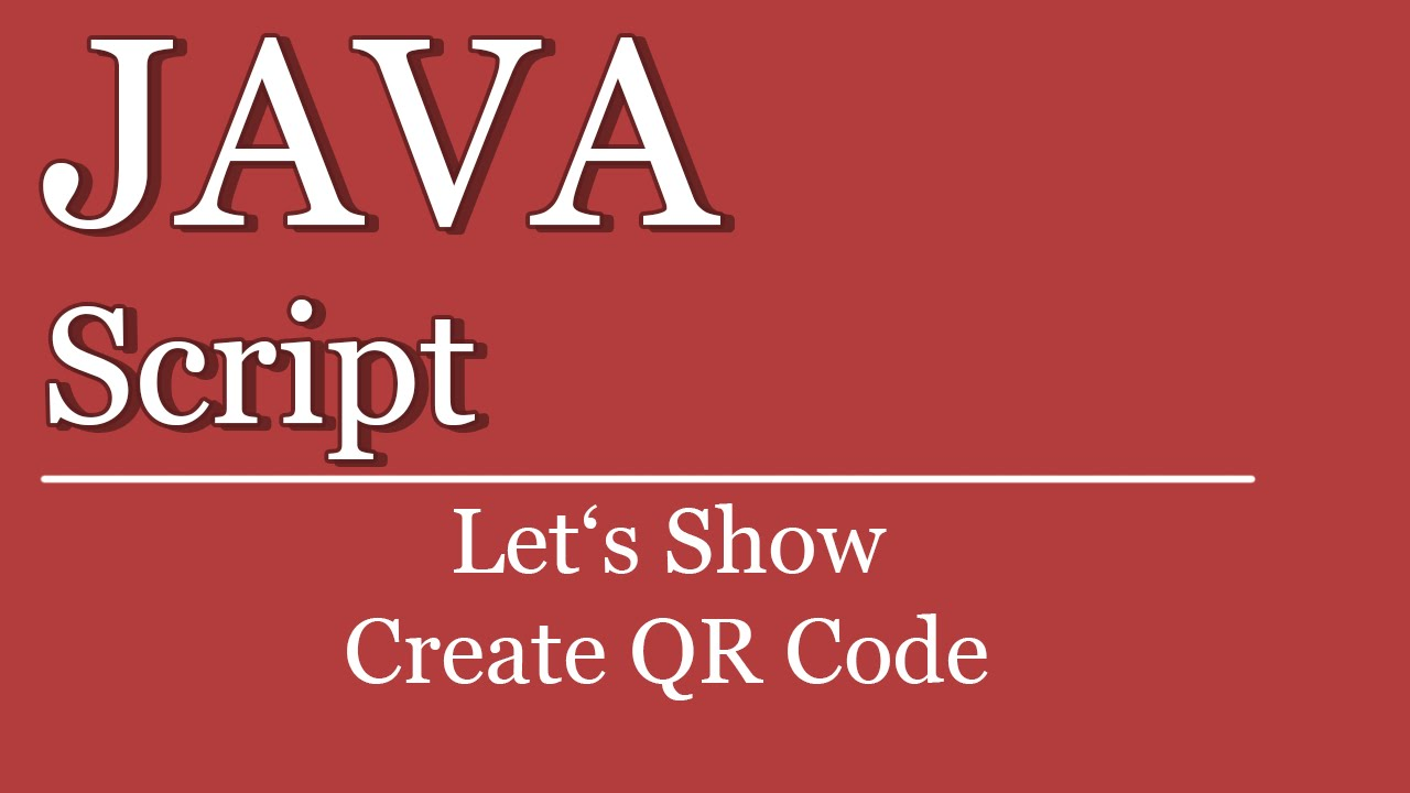 Let's Show #162 - JavaScript HTML Tutorial - Create QR Code