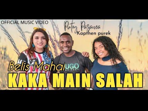 KAKA MAIN SALAH X BELIS MAHAL - PUTRY PASANEA FT KAPTHENPUREK ( OFFICIAL MUSIC VIDEO )