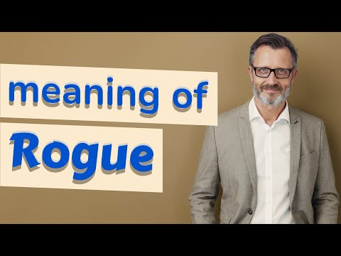 Rogue | Meaning of rogue
