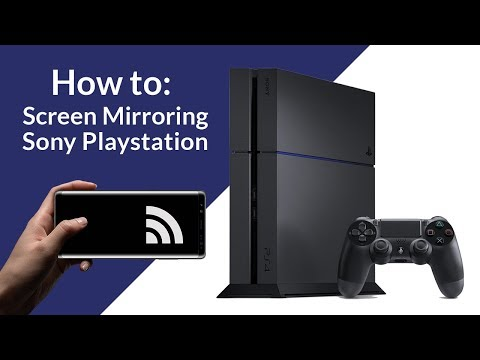 HOW TO: Screen Mirroring For Playstation 4