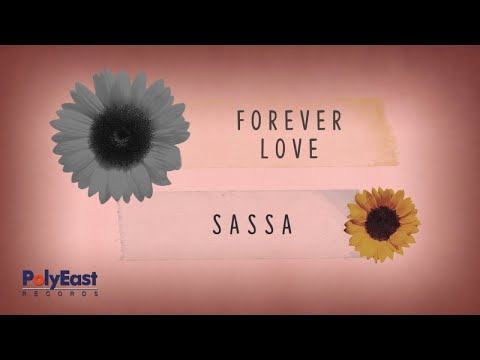Sassa - Forever Love - (Lyric Video)
