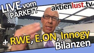 Wichtige Zahlen von RWE, E.ON, INNOGY, ADIDAS und LUFTHANSA | Aktienlust | Mick Knauff