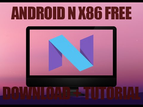 Android nougat 7. 0 on pc iso x86 x64 youtube.