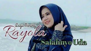 Download Lagu SALAHNYO UDA - RAYOLA || LIRIK LAGU MINANG mp3