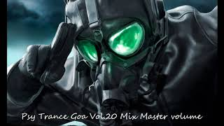 Psy Trance Goa 2018 Vol 20 Mix Master volume