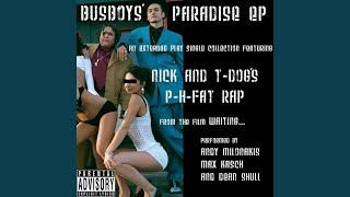 Nick and T-Dog's P-H Fat Rap (Radio Edit)