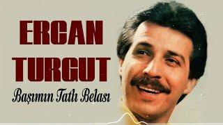 Ercan Turgut - Başımın Tatlı Belası