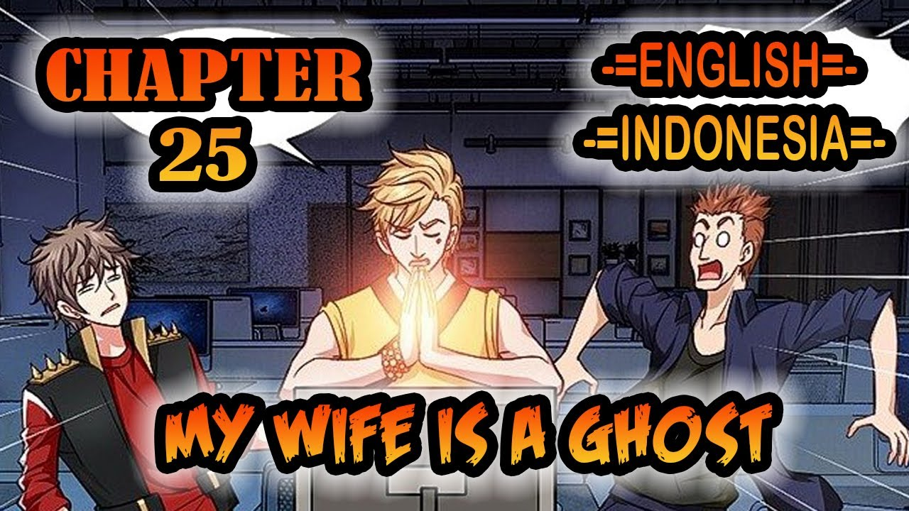 My Wife is a Ghost chapter 25 [English - Indonesia]