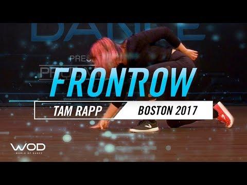 Tam Rapp | FrontRow | World of Dance Boston 2017 | #WODBOS17