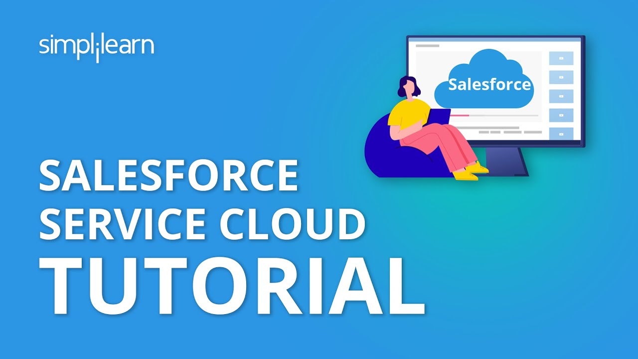 Salesforce service cloud tutorial service cloud in salesforce salesforce service cloud tutorial service cloud in salesforce salesforce training simplilearn baditri Choice Image