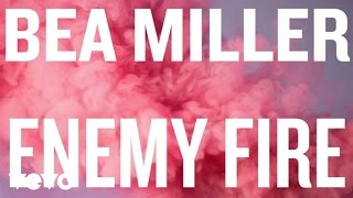 bea-miller---enemy-fire-only