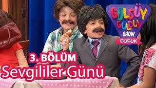 Güldüy Güldüy Show Çocuk 3. Bölüm, Sevgililer Günü Skeci