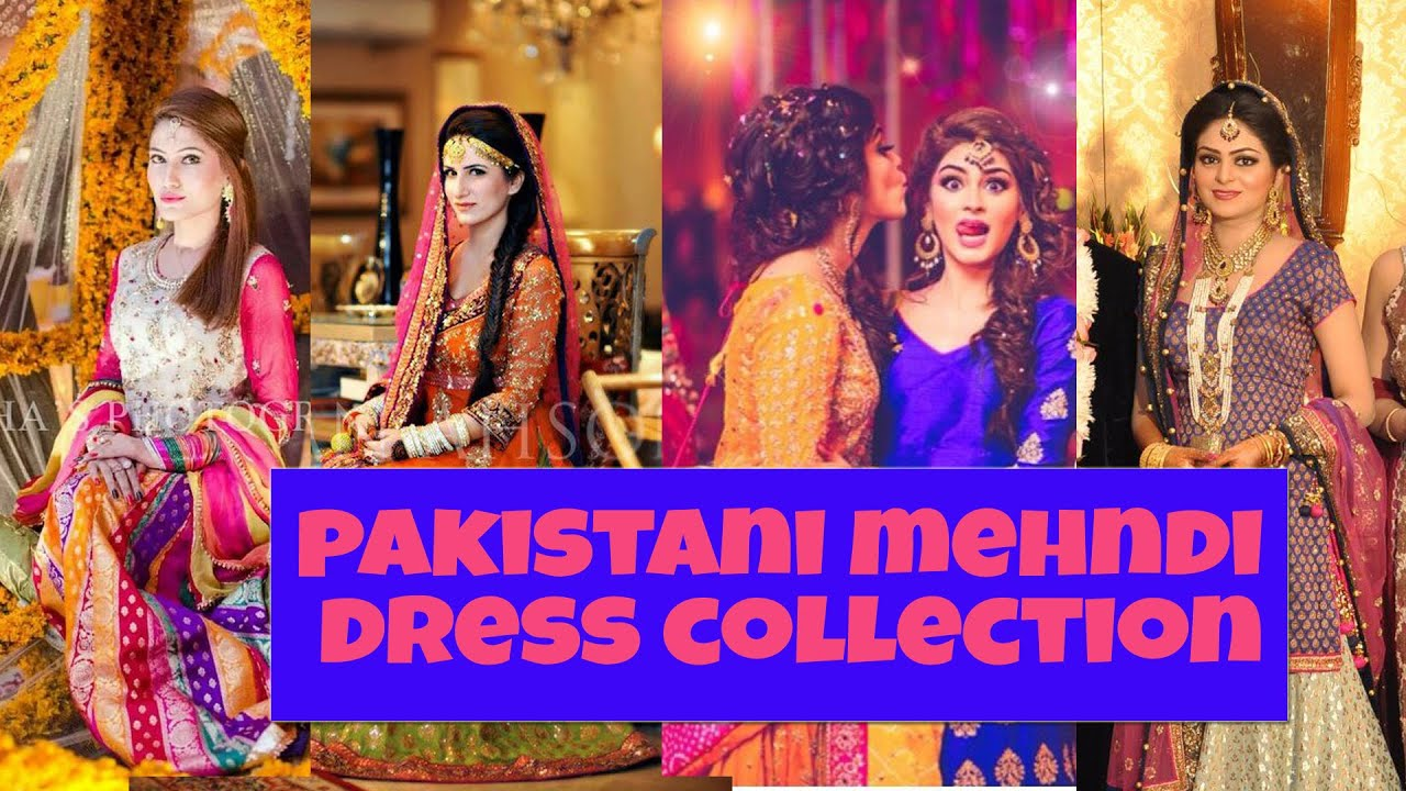 Mehndi Ceremony Outfits : Pakistani mehndi dress design collections youtube