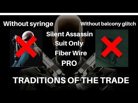 Traditions of the Trade - PRO/SO/SA - Fiber Wire ( Hitman Contracts )