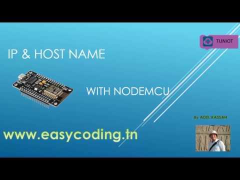 NodeMcu (ESP8266) Tutorial 27: IP & Host name