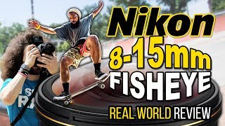 Nikon 8-15mm Fisheye Real World Review: is this Lens Worth the Price?