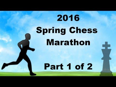 2016 Spring Chess Marathon Tournament [Part 1 of 2]