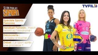 Si on parlait sport – Spéciale Sports féminins – jeudi 30 mars 2017