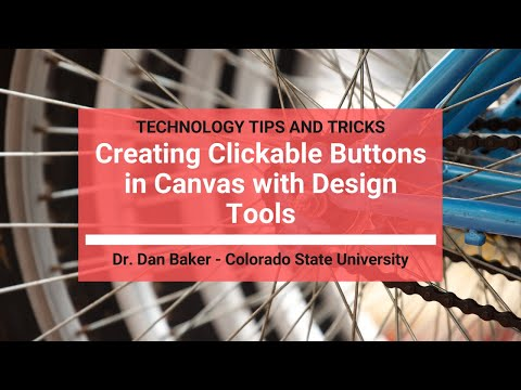 Canvas LMS Tips and Tricks: Creating Clickable Buttons in Canvas with Design Tools