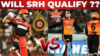 Will SRH Qualify Into Playoffs ?? RCB Vs SRH Pre Match Analysis And Dream 11 Prediction | IPL 2019
