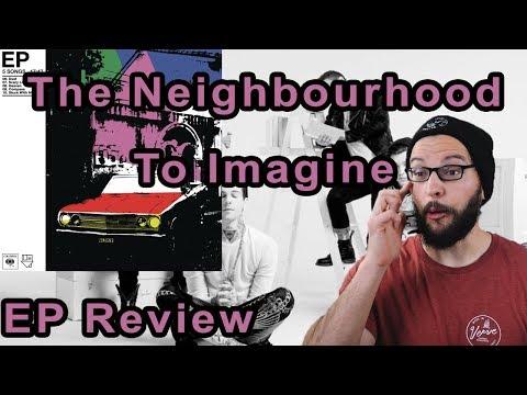 The Neighbourhood - To Imagine EP Review