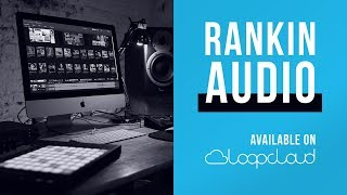 Rankin Audio now on Loopcloud | Hip Hop Drum Bass Trap Samples Loops Sounds