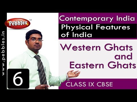 Western Ghats and Eastern Ghats | Physical Features of India | Social Science | Class 9 CBSE