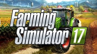 Farming Simulator 17 - GamePlay 1.rész