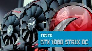 TESTE - Asus GeForce GTX 1060 Strix OC com I5 4690K
