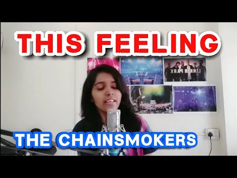 The Chainsmokers-This Feeling ft. Kelsea Ballerini (India) (Cover by Supriya)