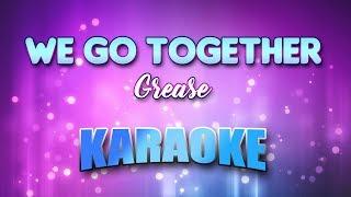 We Go Together - Grease (Karaoke version with Lyrics)