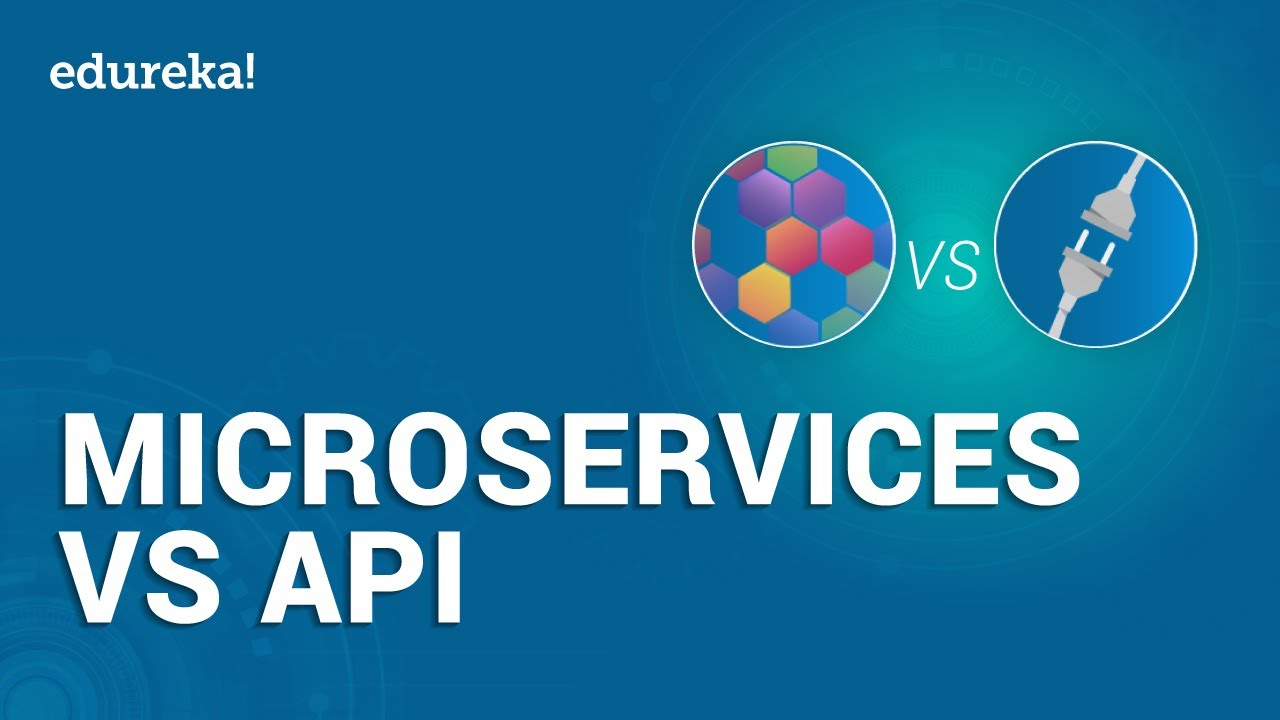 Microservices vs API | Differences Between Microservice and API