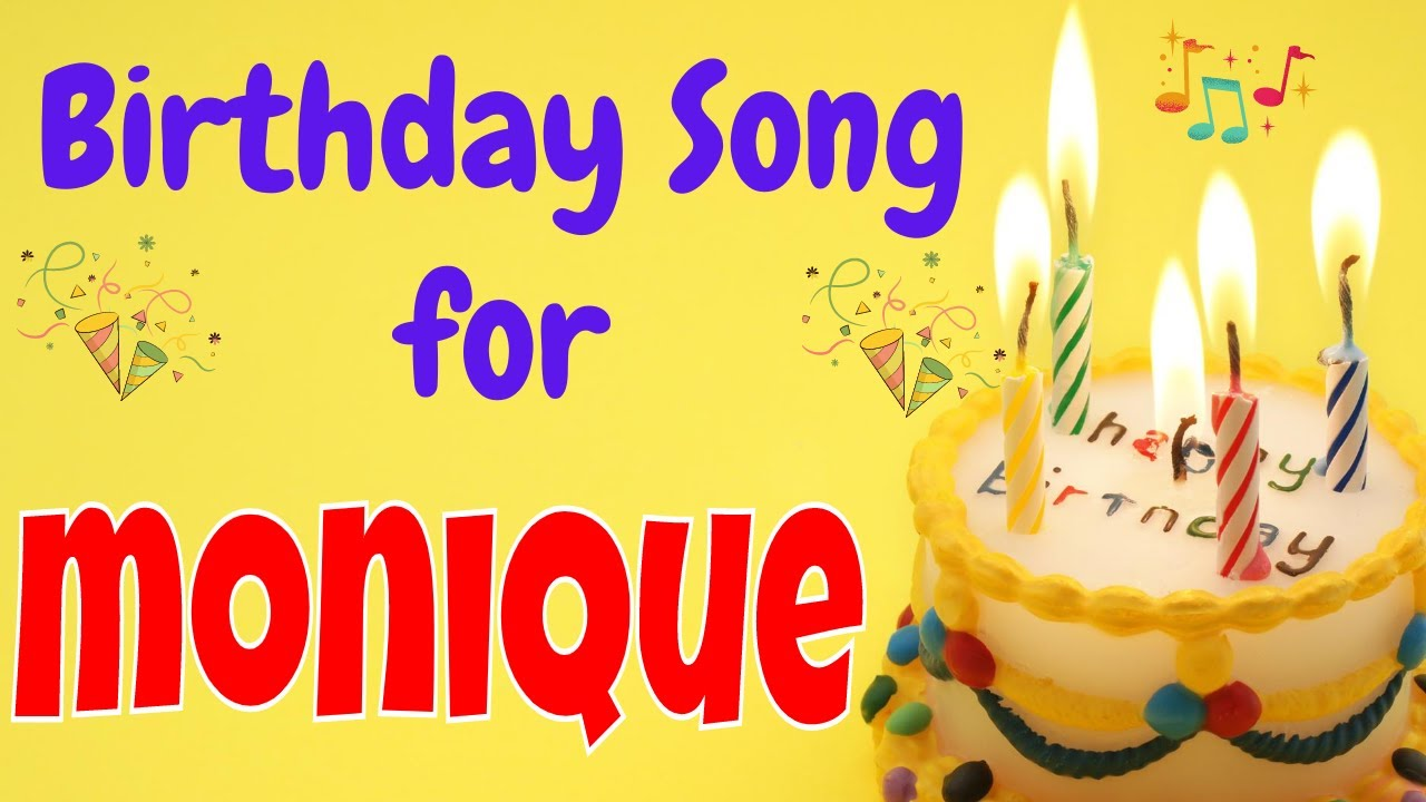 Happy Birthday Monique Song | Birthday Song for Monique | Happy Birthday Monique Song Download