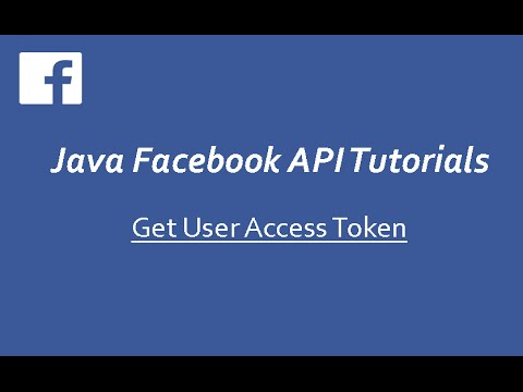 Facebook API Tutorials in Java # 2 | Get User Access Token ...