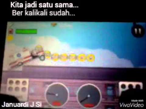 Siti badriah satu sama (lirik + hill climb racing)