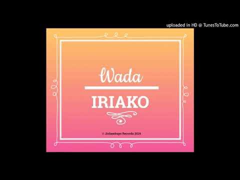 Wada - Iriako [Jiolambups Official Audio - 2019]
