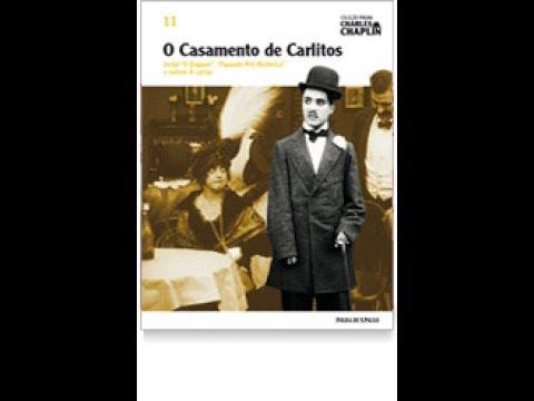 O CASAMENTO DE CARLITOS- Charles Chaplin