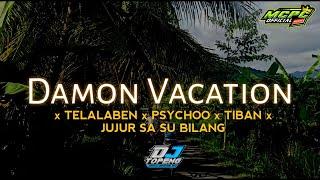 Download lagu Damon Vacation x Telalaben Psychoo Tiban (DJ Topeng Remix)