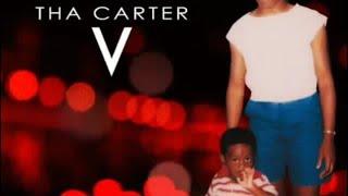 THA CARTER V (FULL ALBUM)