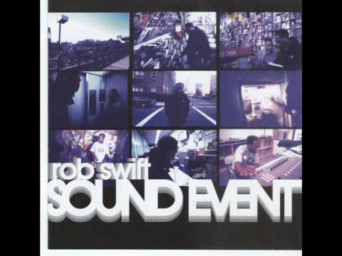 Rob Swift-Sound Event