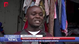 TWAWEZA EAST AFRICA POVERTY REPORT 26th SEPTEMBER 2018
