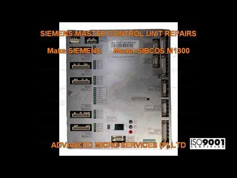 SIEMENS SIBCOS M1300 MASTER CONTROL UNIT REPAIRS@ Advanced Micro Services Pvt. Ltd