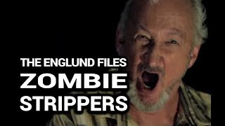 The Englund Files: Zombie Strippers! (2008)