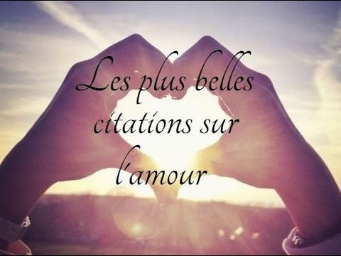 les plus belles citations d 39 amour partie 1 youtube