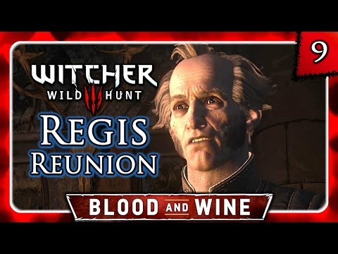 Witcher 3 🌟 BLOOD AND WINE 🌟 Meeting Regis, Vampire Revelations #9