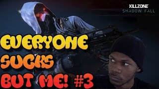 Killzone Shadow Fall | EVERYONE SUCKS BUT ME! | Ep #3 (60fps)